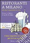 Ristoranti a Milano. 100 chef imperdibili in città libro