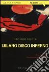 Milano disco inferno libro