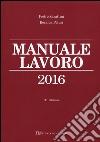Manuale lavoro 2016 libro
