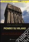 Piombo su Milano libro