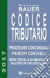 Codice tributario. Procedure concorsuali. Principi contabili. Sistemi contabili e schemi di bilancio delle regioni e degli enti locali libro