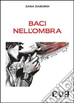 Baci nell'ombra