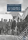 La guerra di Lincoln libro