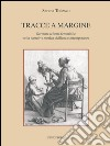 Tracce a margine. Scritture a firma femminile nella narrativa storica siciliana contemporanea libro