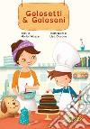 Golosetti & golosoni libro