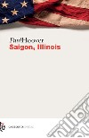 Saigon, Illinois libro
