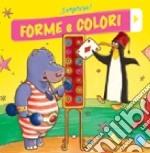 Forme e colori. Sorpresa! libro