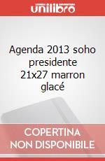 Agenda 2013 soho presidente 21x27 marron glacé articolo per la scrittura di Quo Vadis