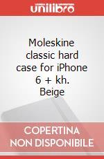 Moleskine classic hard case for iPhone 6 + kh. Beige articolo per la scrittura