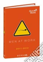 Agenda scolastica 2012/13 born 2b textagenda 12x17 men at work