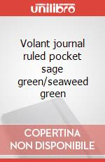 Volant journal ruled pocket sage green/seaweed green articolo per la scrittura