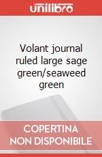 Volant journal ruled large sage green/seaweed green articolo per la scrittura