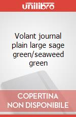 Volant journal plain large sage green/seaweed green articolo per la scrittura