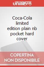 Coca-Cola limited edition plain nb pocket hard cover articolo per la scrittura