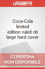 Coca-Cola limited edition ruled nb large hard cover articolo per la scrittura