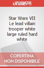 Star Wars VII Le lead villain trooper white large ruled hard white articolo per la scrittura