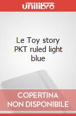 Le Toy story PKT ruled light blue articolo per la scrittura
