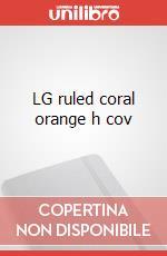 LG ruled coral orange h cov articolo per la scrittura