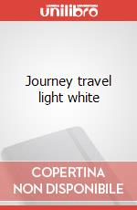 Journey travel light white articolo per la scrittura
