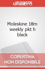 Moleskine 18m weekly pkt h black articolo per la scrittura