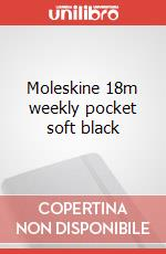 Moleskine 18m weekly pocket soft black articolo per la scrittura