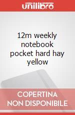 12m weekly notebook pocket hard hay yellow articolo per la scrittura