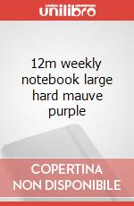 12m weekly notebook large hard mauve purple articolo per la scrittura