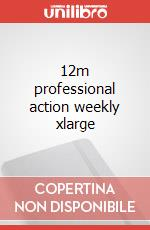 12m professional action weekly xlarge articolo per la scrittura