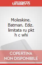 Moleskine. Batman. Ediz. limitata ru pkt h c whi articolo per la scrittura