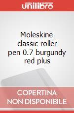 Moleskine classic roller pen 0.7 burgundy red plus articolo per la scrittura