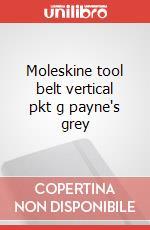 Moleskine tool belt vertical pkt g payne's grey articolo per la scrittura