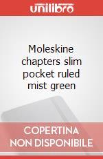 Moleskine chapters slim pocket ruled mist green articolo per la scrittura