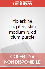 Moleskine chapters slim medium ruled plum purple articolo per la scrittura