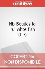 Le Nb Beatles lg rul whte fish articolo per la scrittura