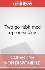 Two-go ntbk med r-p orien blue articolo per la scrittura