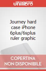 Journey hard case iPhone 6plus/6splus ruler graphic articolo per la scrittura