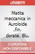 Matita meccanica in Auroloide ,fin. dorate. Blu.  scrittura