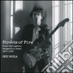 Streets of fire. Bruce Springsteen. Fotografie e testi 1977-1979. Ediz. illustrata articolo per la scrittura di Meola Eric