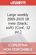 Large weekly 2009-2010 18 mesi (black, soft) (Conf. 12 pz.) articolo per la scrittura di Moleskine