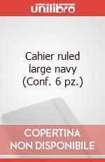 Cahier ruled large navy (Conf. 6 pz.) articolo per la scrittura