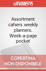 Assortment cahiers weekly planners. Week-a-page pocket articolo per la scrittura
