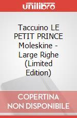 Taccuino LE PETIT PRINCE Moleskine - Large Righe (Limited Edition) articolo per la scrittura