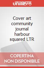 Cover art community journal harbour squared LTR articolo per la scrittura