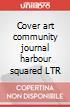 Cover art community journal harbour squared LTR art vari a