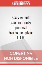 Cover art community journal harbour plain LTR articolo per la scrittura