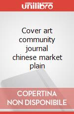 Cover art community journal chinese market plain articolo per la scrittura