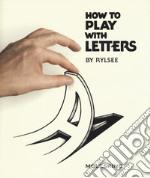 How to play articolo per la scrittura di Rylse
