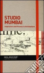 Inspiration and process in architecture. Studio Mumbai articolo per la scrittura