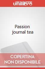 Passion journal tea articolo per la scrittura