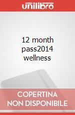 12m pass2014 wellness articolo per la scrittura